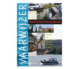Vaarwijzer Noord-Duitse binnenwateren.  Vaarwegen naar Mecklenburg, Vorpommern, Brandenburg en Berli